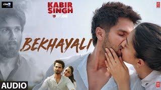 Kabir Singh: Bekhayali Full Audio | Shahid Kapoor, Kiara Advani | Sandeep Reddy Vanga