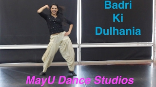 Badri Ki Dulhania | Badrinath Ki Dulhania | MayU Dance Studios