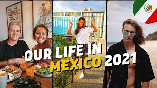 OUR LIFE IN MEXICO! | We might Stay here FOREVER