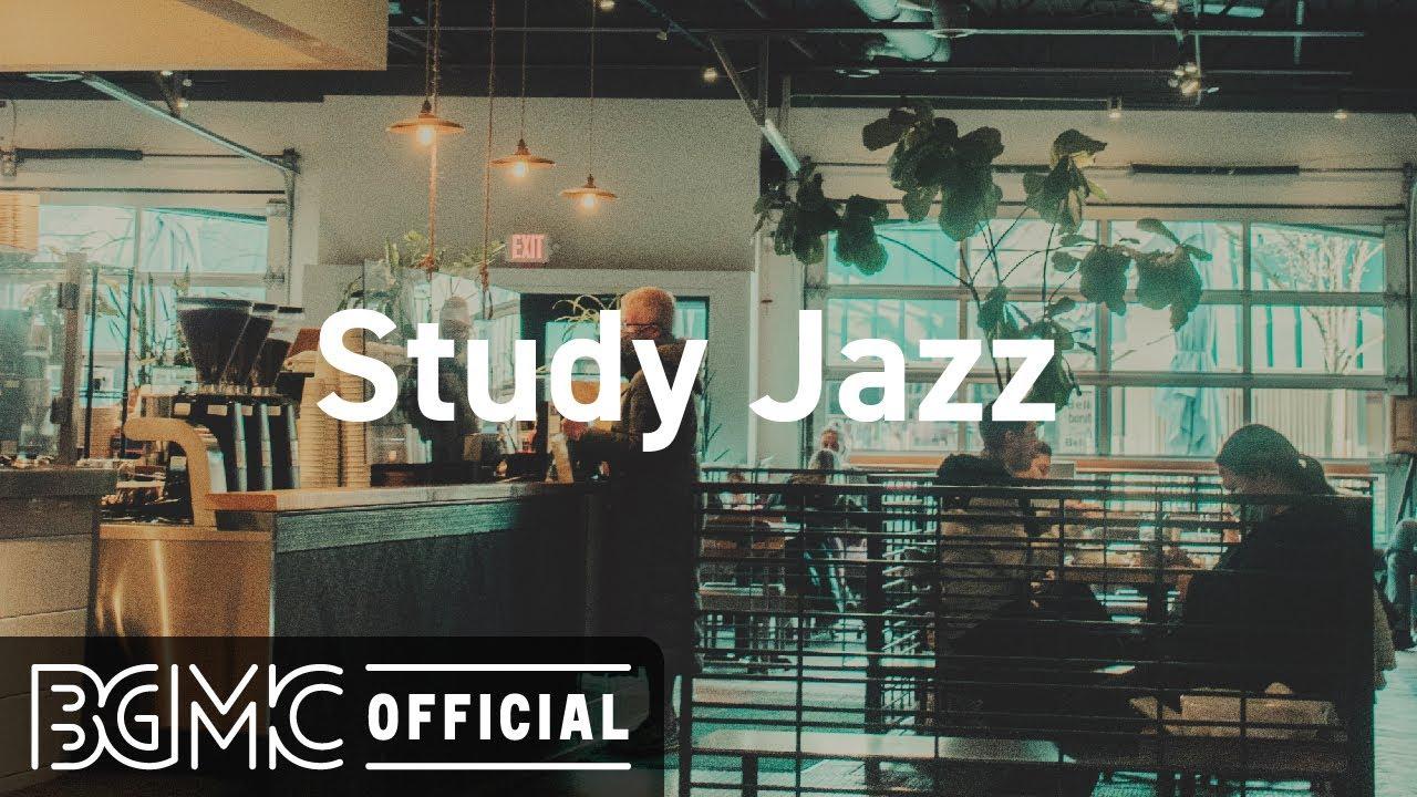 Study Jazz: Good Mood Coffee Jazz - Smooth Jazz Lounge Music to Relax, Study