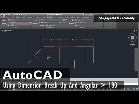 AutoCAD 2016 Dimension Tutorial | Break Up And Angular More Than 180