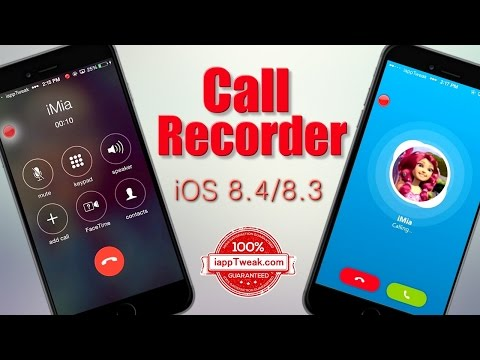 Call Recorder : Record iPhone Calls - iOS 8.4 - 8.3  (Skype,FaceTime,Whatsupp,Viber ..)
