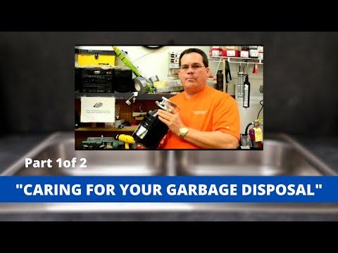Garbage Disposal Care ( Part I )