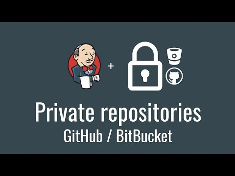 Private repositories, GitHub & BitBucket (Get started with Jenkins, part 14)