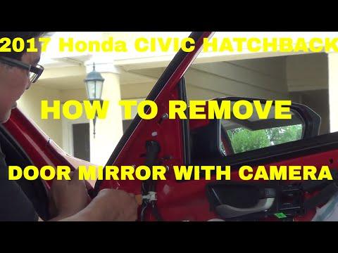 2017 Honda Civic EX Hatchback How to Remove Door Mirror w/ Camera
