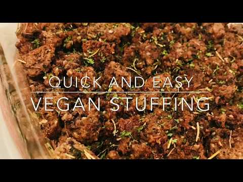 Quick And Easy Vegan Stuffing