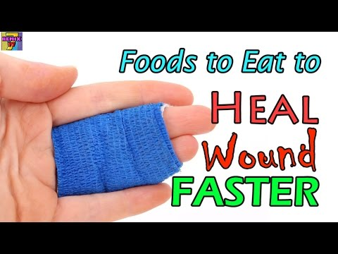 How To Heal Wounds Faster | Top 10 Naturally Healing Foods After Injury