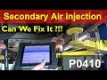 Secondary Air Injection (AIR) system P0410 Can we fix it ?!?
