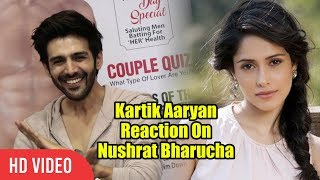 Kartik Aaryan Reaction On Relationship With Nushrat Bharucha | Viralbollywood
