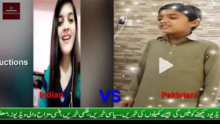 india VS Pakistan Competition (Kachi doriya) Song 2018