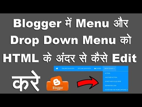 How To Edit Blogger Menu and Drop Down Menu in HTML | Step By Step Full Process In Hindi