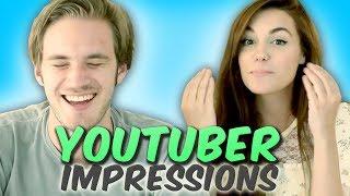 YouTuber Impressions!
