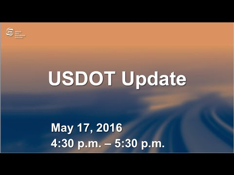 GENERAL SESSION: USDOT Update