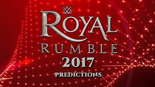 WWE: Royal Rumble 2017 - Dream Roster / Prediction of Participants.