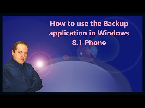 How to use the Backup application in Windows 8.1 Phone