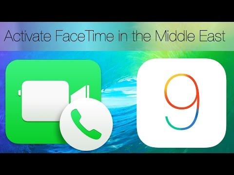 (iOS9) How to activate Facetime in the Middle East On iOS9/iOS8