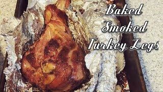 Baked Smoked Turkey Legs Recipe - HOW TO BAKE SMOKED TURKEY LEGS