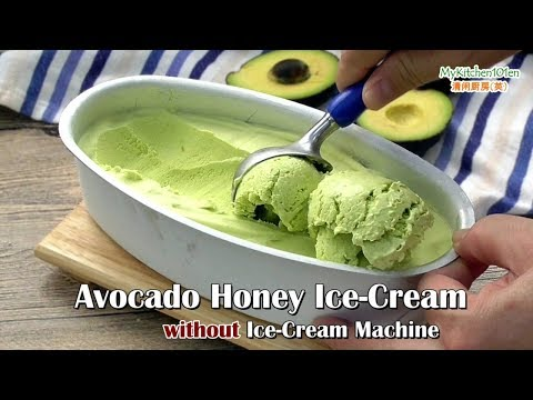 Avocado Honey Ice-Cream (Non-Dairy, No Ice-Cream Machine) | MyKitchen101en