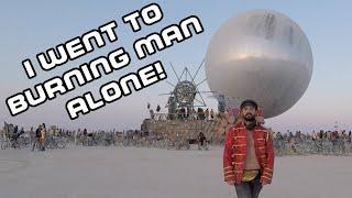 I went to Burning Man alone 2018
