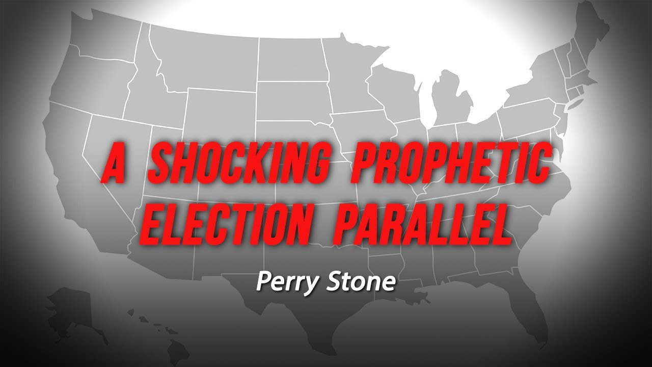 A Shocking Prophetic Election Parallel   Perry Stone