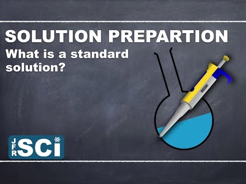Solution Preparation: What is a standard solution?