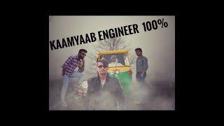 Kaamyaab Engineer 100% | 2018 new Video | 4 UCAHKKEY