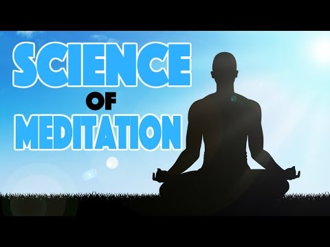 Science of Meditation - Benefits of Meditation and Mindfulness Explained