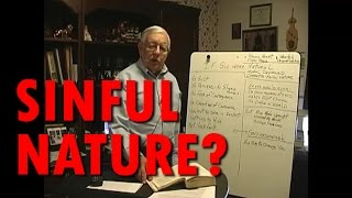 Do We Have A Sinful Nature? Are We Born Sinners? Holding Firmly Mike Desario