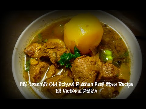 My Granny's Old School Russian Beef Stew Recipe | By Victoria Paikin