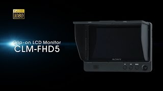Clip-on LCD Monitor CLM-FHD5 Product Video   DI Accessories   Sony
