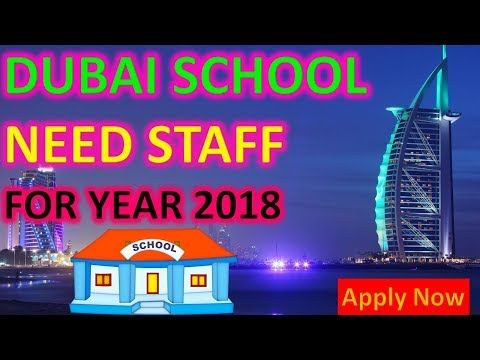 Many Candidates need for a Dubai School New Branch || Jobs in Dubai