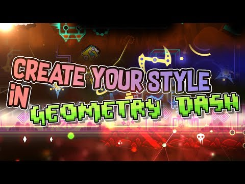 How to develop/create YOUR style in GEOMETRY DASH!