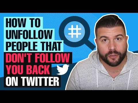 How to Unfollow People That Don't Follow You Back on Twitter