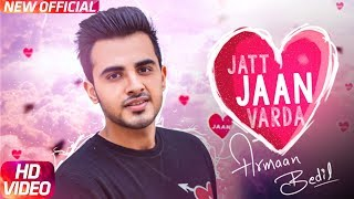Jatt Jaan Vaarda | Armaan Bedil | Sukh-E | Jashan Nanarh | Latest Punjabi Song 2017 | Speed Records