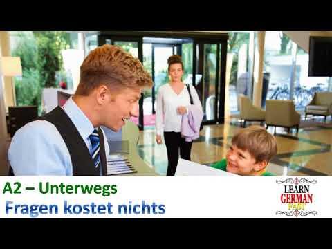 learn German Fast A2- Unterwegs, Frgen kostet nichts