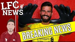 Alisson Signs For Liverpool £65million World Record Fee!! Lfc Transfer Latest