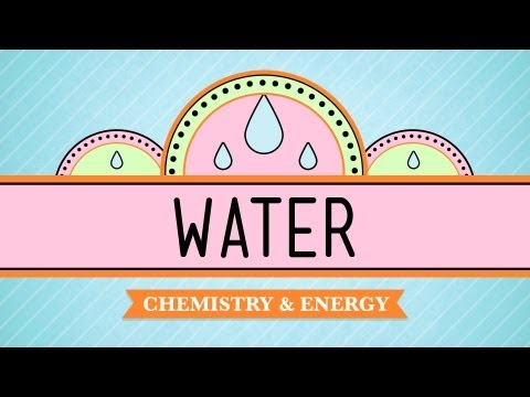 Water - Liquid Awesome: Crash Course Biology #2