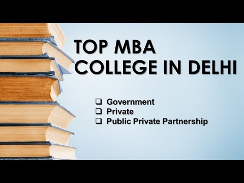 Top 10 MBA colleges in Delhi - India 2018 with MBA College Rank, Score and Ownership