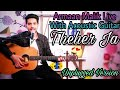 Theher Ja Armaan Malik Live With Acoustic Guitar Unplugged Version mp3