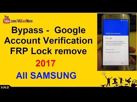 Bypass Google Account Verification (FRP Lock) all Samsung 2017