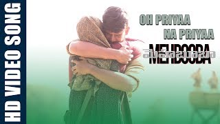 Oh Priyaa Na priyaa Video Song  | Mehbooba Songs | Puri Jagannadh , Akash Puri , Neha Shetty