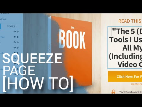Squeeze Page Tutorial: How To Make A Landing Page & Build An Email List In 8 Minutes