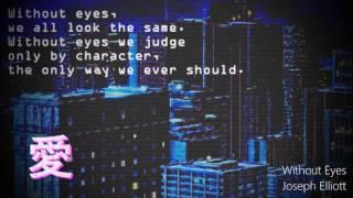 Without Eyes - Joseph Elliott