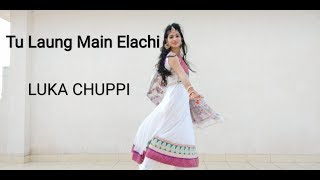 Tu Laung Main Elaachi  Dance cover by VARTIKA   Luka Chuppi   Tulsi Kumar  