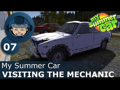 VISITING THE MECHANIC - My Summer Car: Ep. #7 - How To Build a Car & Survive