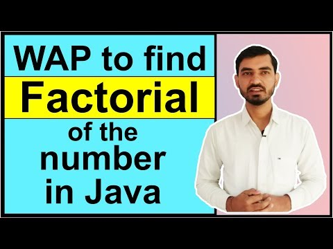 Program to Find the Factorial of the Number in Java by Deepak
