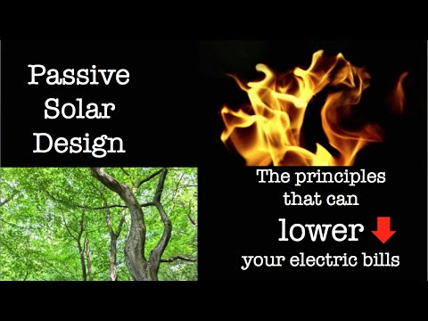 Passive Solar Design - The principles that can lower your electric bills