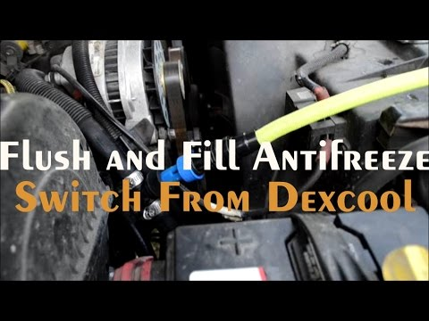 How to FLUSH, FILL, and CHANGE Coolant ~ Switch Dexcool to What type of Antifreeze?