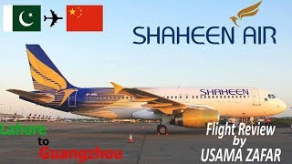 ✈Flight Report✈ Shaheen airlines, NL892, Lahore to Guangzhou  Flight review