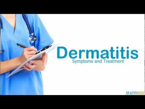 Dermatitis: Symptoms and Treatment